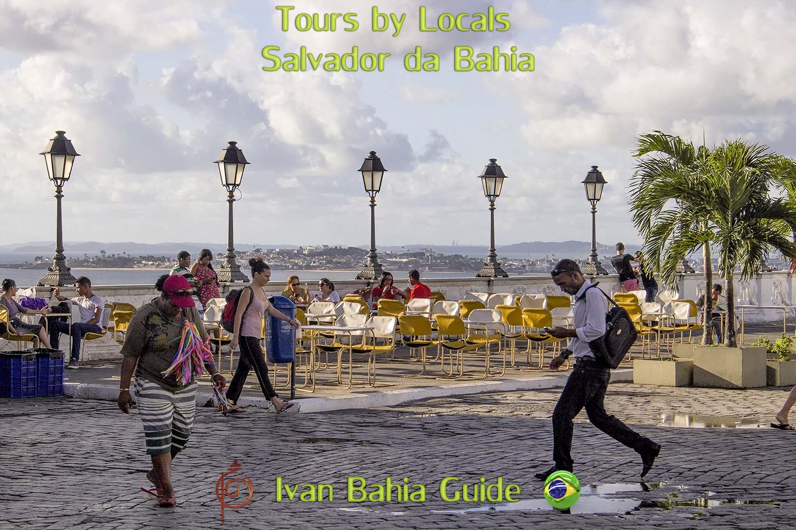 Discover the best of Salvador Bahia with Tours by Loacals, Ivan Bahia private tour-guide / travel agency, for the best experience in Salvador, Chapada Diamantina National Park and Bahia /NE-Brazil